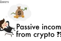 CAN YOU PASSIVELY MAKE MONEY USING CRYPTOCURRENCY?